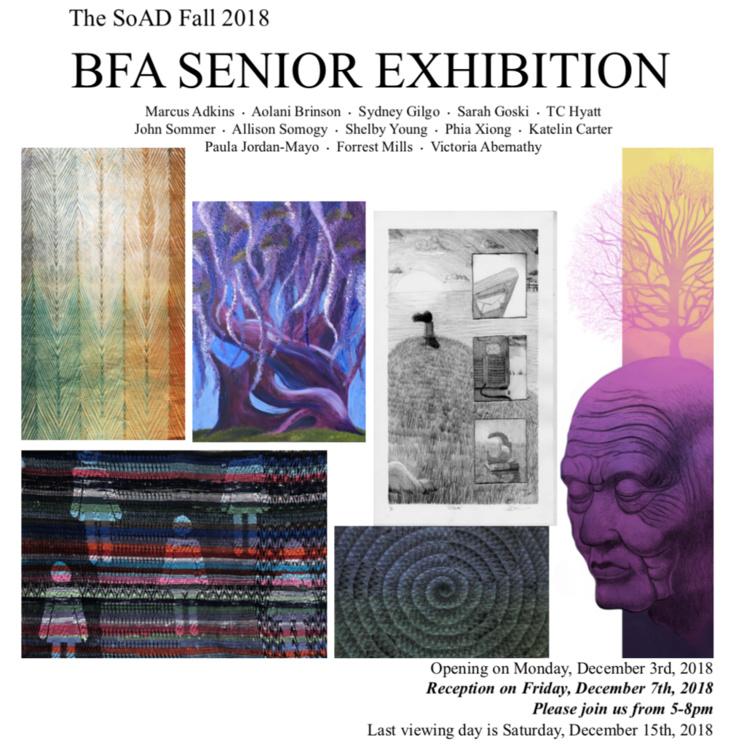 The SoAD Fall 2018 BFA Senior Exhibition RECEPTION