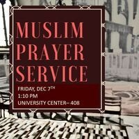 Friday Muslim Prayer - Dec 7th LOCATION CHANGE to UC408 | Dialogue Center