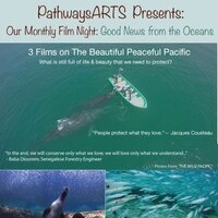 Good News Films From the Oceans: The Beautiful, Peaceful Pacific