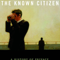 The Known Citizen: Exploring  Privacy in Modern America