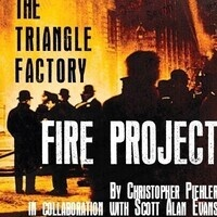 The Triangle Factory Fire Project Performance