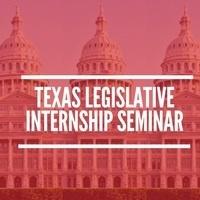 2019 Texas Legislative Internship Seminar