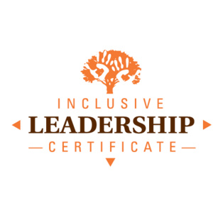Inclusive Leadership Certificate Session Seven: Final Reflections