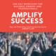 AMPLIFY Success