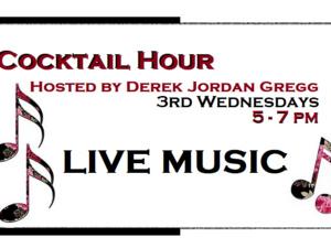 Cocktail Hour hosted by Derek Jordan Gregg