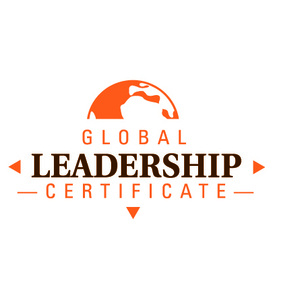 Global Leadership Certificate Session Seven: Final Reflections