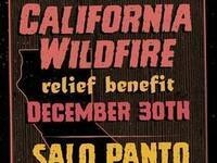 California Wildfire Benefit w/ Salo Panto and more