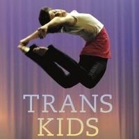 Tey Meadow, Trans Kids: Being Gendered in the Twenty-First Century