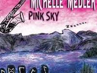 Michelle Medler: Pink Sky Release Party