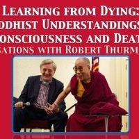Wisdom and Compassion in Health Care:  A Conversation with Robert Thurman, Ph.D.