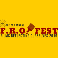 F.R.O. Fest: Films Reflecting Ourselves Fest