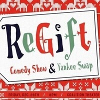 Re-Gift: Comedy Show and Yankee Swap