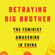 Leta Hong Fincher: Betraying Big Brother