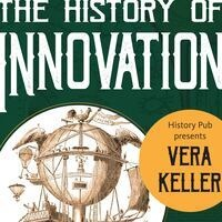 History Pub: The History of Innovation