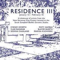Residence III Opening Reception