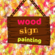 Wood Sign Painting