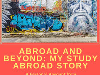 Abroad and Beyond: My Study Abroad Story
