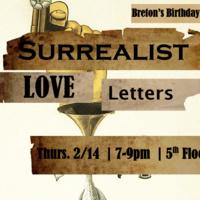 Breton's Birthday:  Surrealist Love Letters