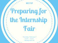 MeetUp: Getting Ready for the Internship Fair