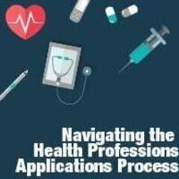 Navigating the Health Professions Application Process