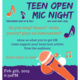 Teen Open Mic Night