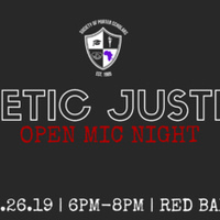 Poetic Justice Open Mic Night