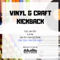 Vinyl & Craft Kickback