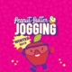 Peanut Butter & Jogging