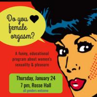 "Sex Education Program: ""I Love the Female Orgasm"""