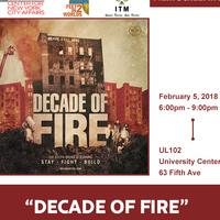 Movie Screening - Decade of Fire