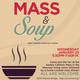 Mass & Soup with Catholic Newman Center