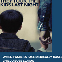 Child Welfare Speaker Series: When Families Face Medically-Based Child Abuse Claims