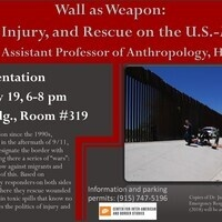 "Presentation ""Wall as Weapon: Infrastructure, Injury, and Rescue on the U.S.-Mexico Border"""