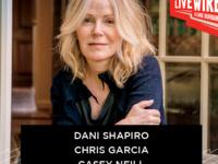 Live Wire w/ Dani Shapiro, Colin O'Brady, Chris Garcia, Casey Neill & The Norway Rats
