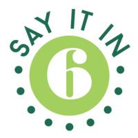 Say it in 6: Winners Reception
