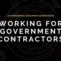 Professional Development Seminar Series: Working for Government Contractors