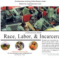 Race, Labor, & Incarceration (a discussion)