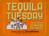 Tequila Tuesday! Your Choice $3 All Night! No Cover!