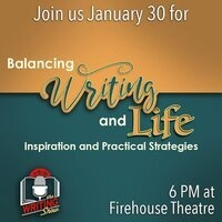 January 2019 Writing Show: Balancing Writing and Life: Inspiration and Practical Strategies