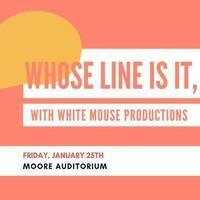 Whose Line Is It, Anways?