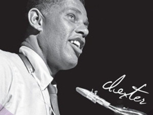 Sophisticated Giant: The Life & Legacy of Dexter Gordon