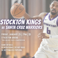 Stockton Kings vs. Santa Cruz Warriors Excursion
