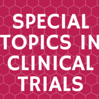 Special Topics in Clinical Trials (Research Seminar Series)