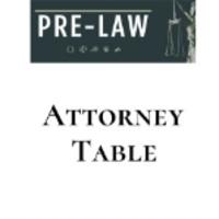 Pre-Law Attorney Table