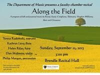 Along the Field,  Faculty Chamber Recital
