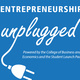 Entrepreneurship Unplugged
