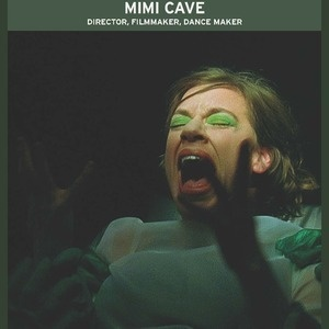 "Arts and Humanities Colloquium:  ""Videos Made Visceral: A Talk with Filmmaker Mimi Cave"""