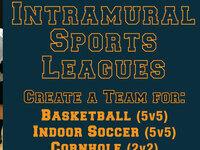 Basketball (5v5), Indoor Soccer (5v5), Cornhole (2v2) registration deadline