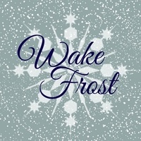 Wake Frost