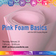 Pink Foam Basics with the Cosplay Brigade
